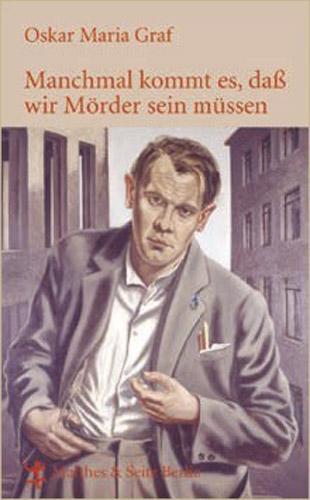 Anton Sittinger Oskar Maria Graf